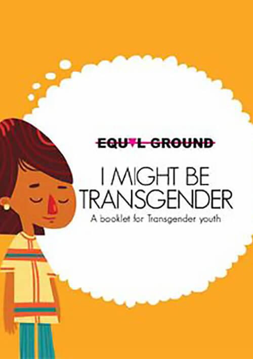 I might be Transgender