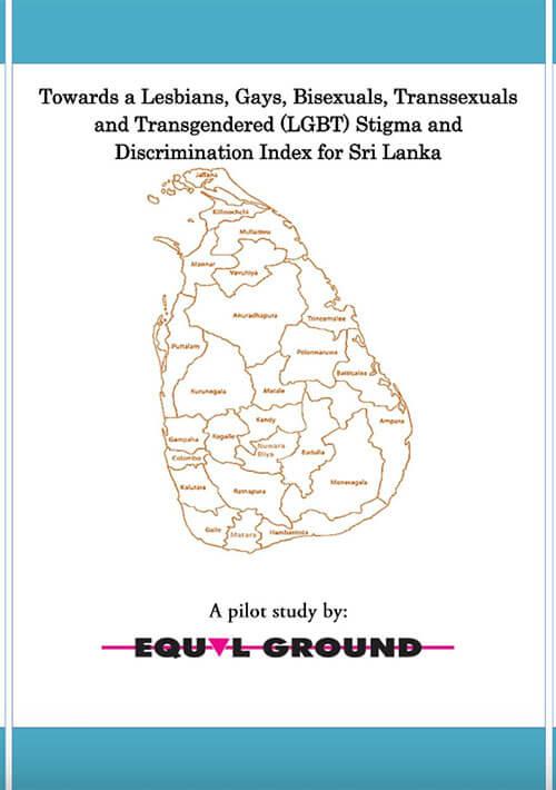 The LGBT Stigma and Discrimination Index of Sri Lanka
